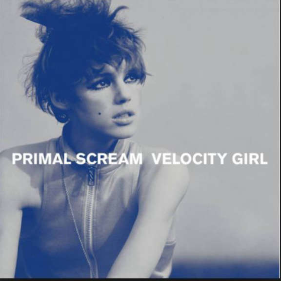 Primal Scream Velocity Girl 7'' LP 2019