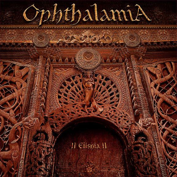OPHTHALAMIA II ELISHIA II LP 2019