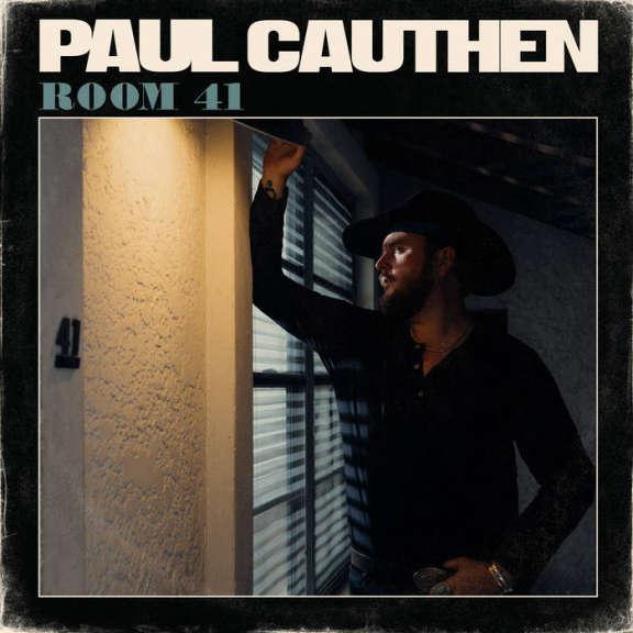 Paul Cauthen Room 41 LP 2019
