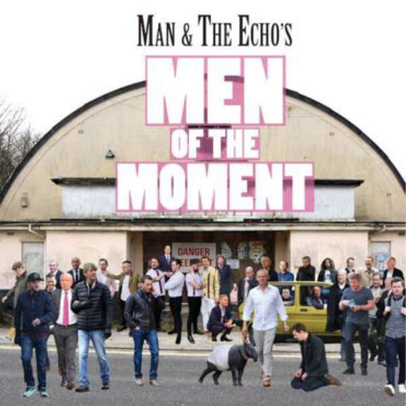 Man and the Echo Men Of The Moment LP 2019