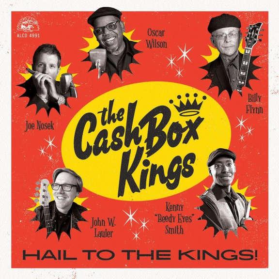 Cash Box Kings Hail to the Kings! LP 2019