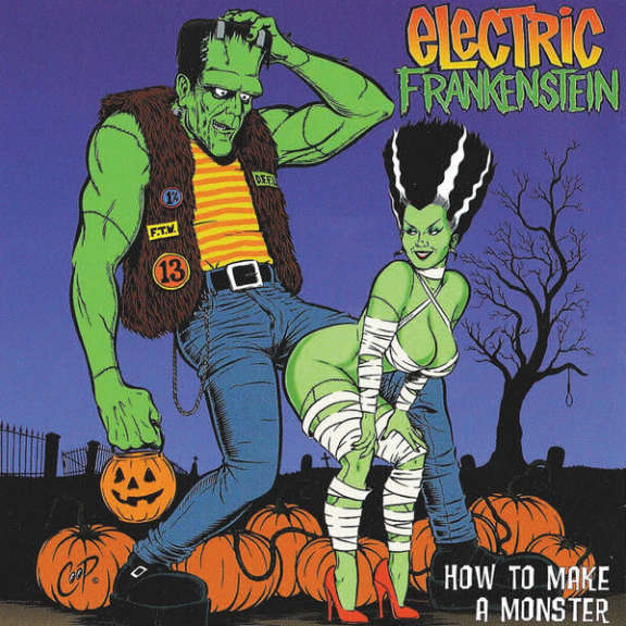 Electric Frankenstein Hot to Make a Monster LP 2019