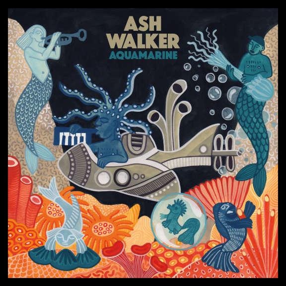 Ash Walker Aquamarine LP 2019