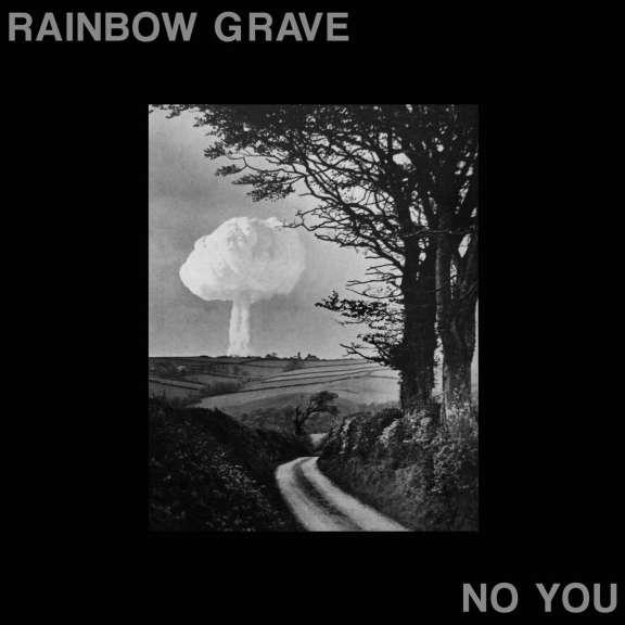 Rainbow Grave No You LP 2019