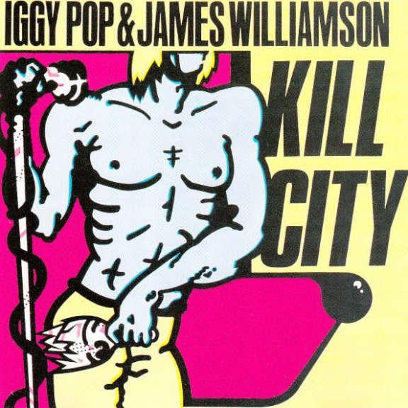 Iggy Pop & James Williamson Kill City LP 2019