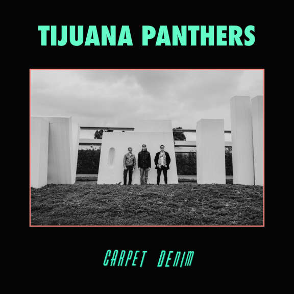 Tijuana Panthers Carpet Denim LP 2019
