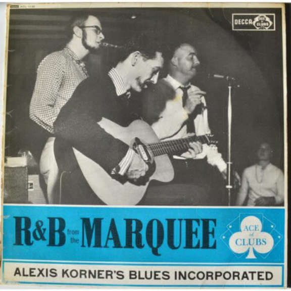 Alexis Korner's Blues Incorporated R&B From The Marquee LP 2019