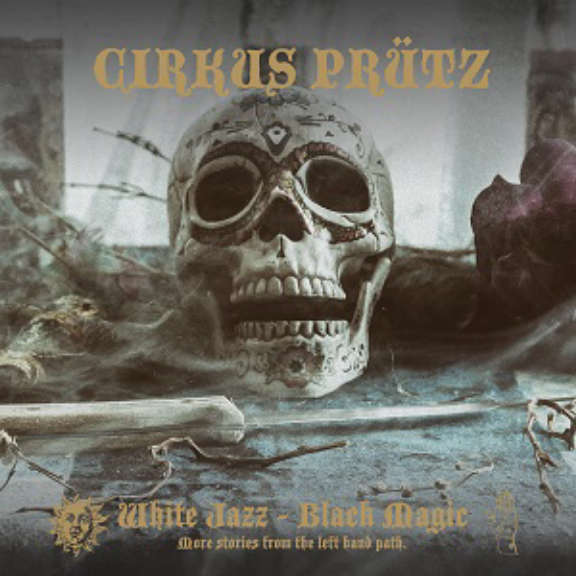 Circus Prutz White Jazz Black Magic LP 2019