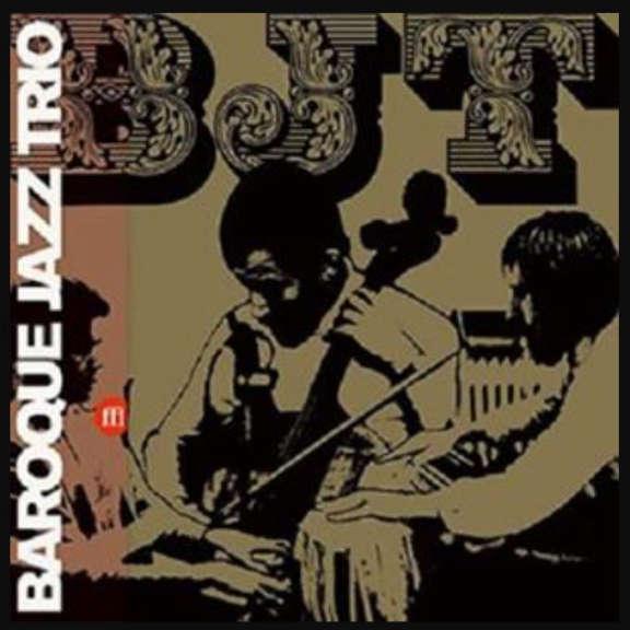 Baroque Jazz Trio Bjt LP 2019