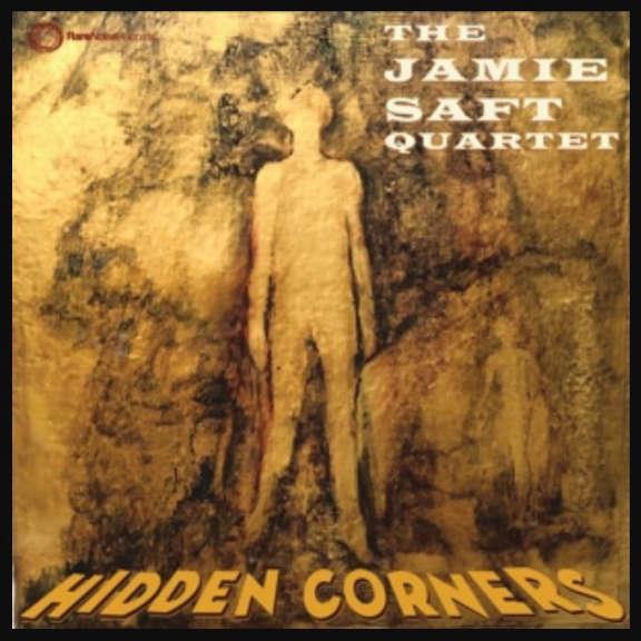 Jamie Saft Quartet Hidden Corners LP 2019