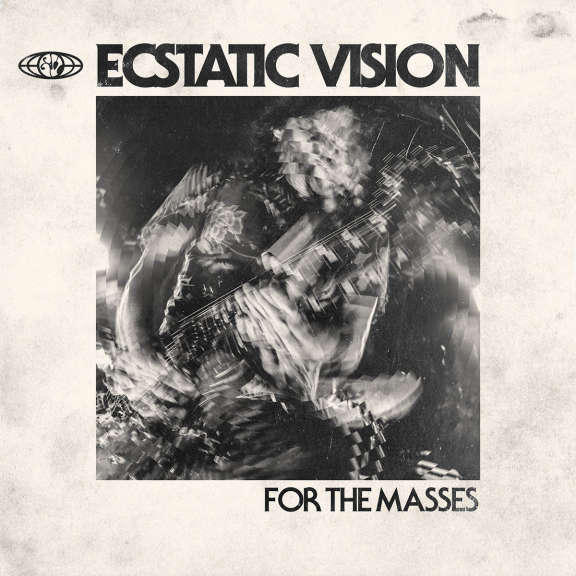 Ecstatic Vision For the Masses (Ltd) LP 2019