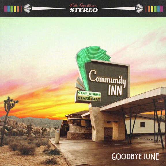 Community Inn Goodbye June LP 2019