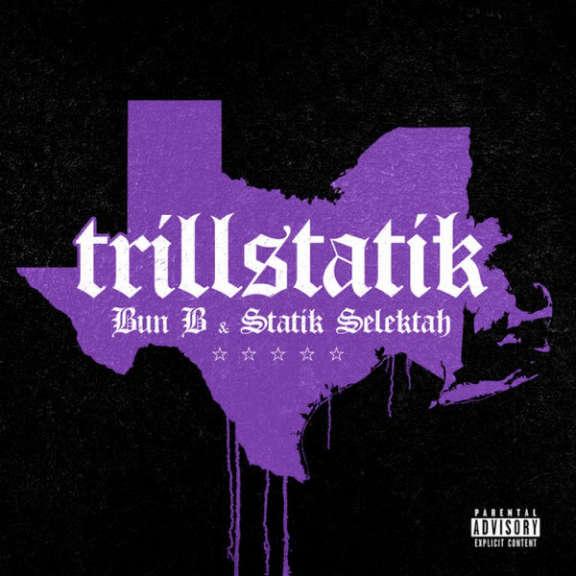 Bun B & Statik Selektah Trillstatik LP 0