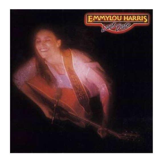 Emmylou Harris Last Date LP 2019