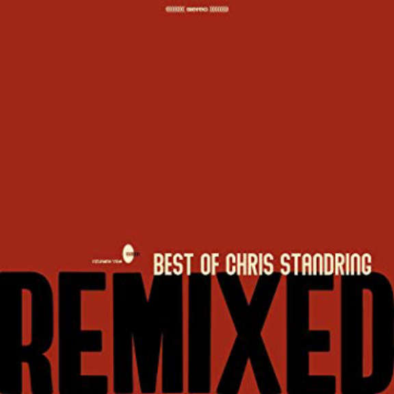 Chris Standring The best of chris standring remixed LP 2019