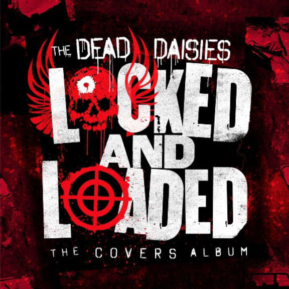 Dead Daisies Locked and Loaded LP 2019