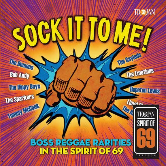 Various Sock It to Me: Boss Reggae Rarities in the Spirit of '69 LP 2019