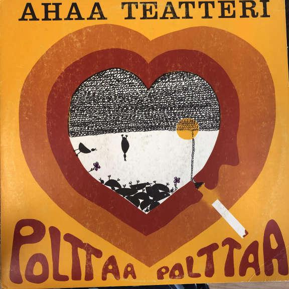 Ahaa Teatteri Polttaa Polttaa LP 1972