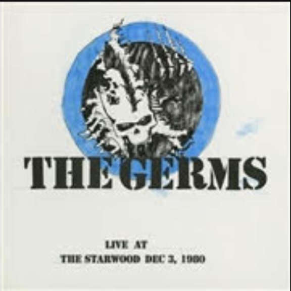 Germs Live At The Starwood Dec 3 LP 2019