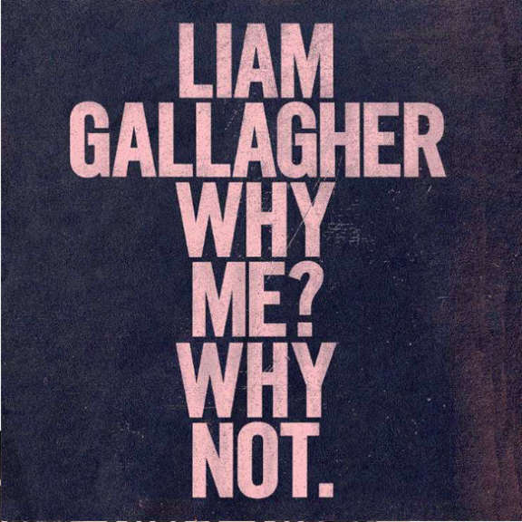 Liam Gallagher Why Me? Why Not. LP 2019