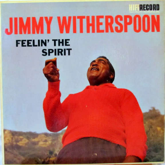 Jimmy Witherspoon Feeling' the Spirit LP 2019