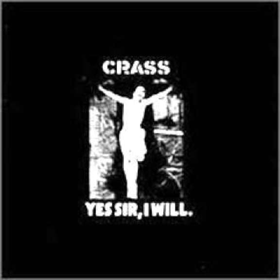 Crass Yes Sir I Will LP 2019