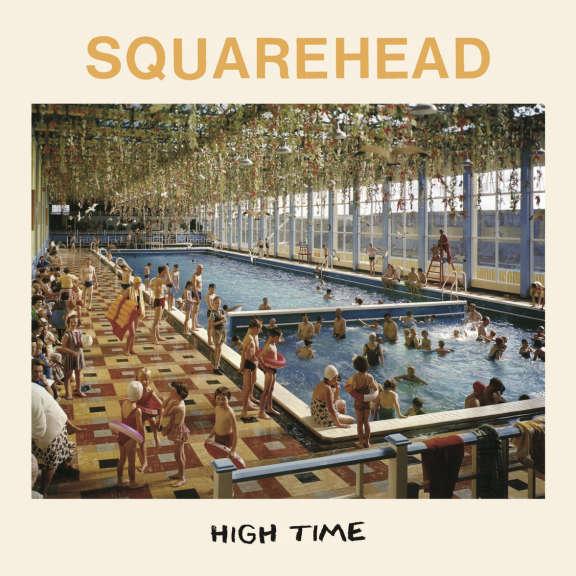 Squarehead High Time LP 2019