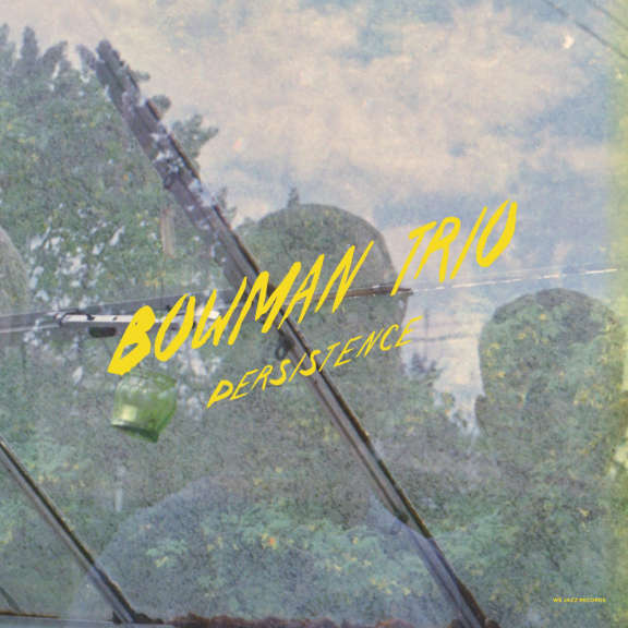 Bowman Trio Persistence (yellow vinyl) LP 2019