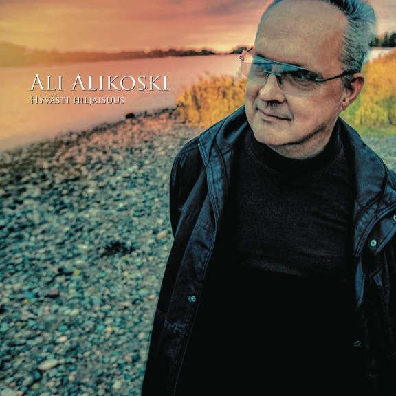 Ali Alikoski Hyvästi Hiljaisuus LP 2019