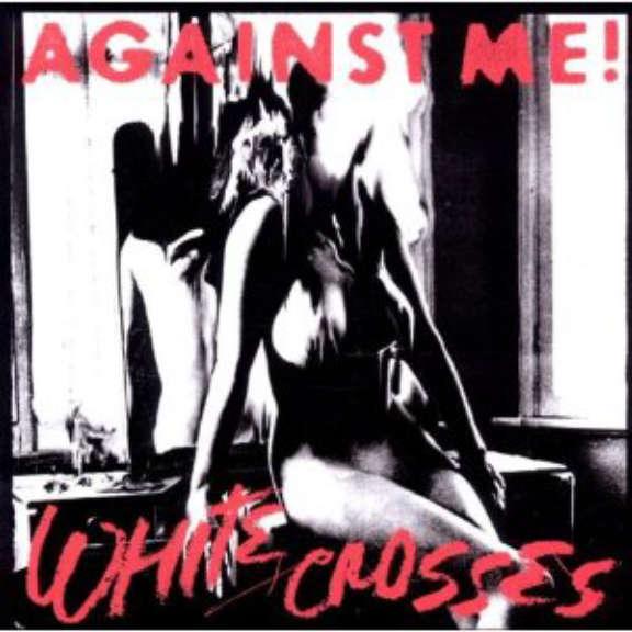 Against Me! White Crosses (Coloured) LP 2019