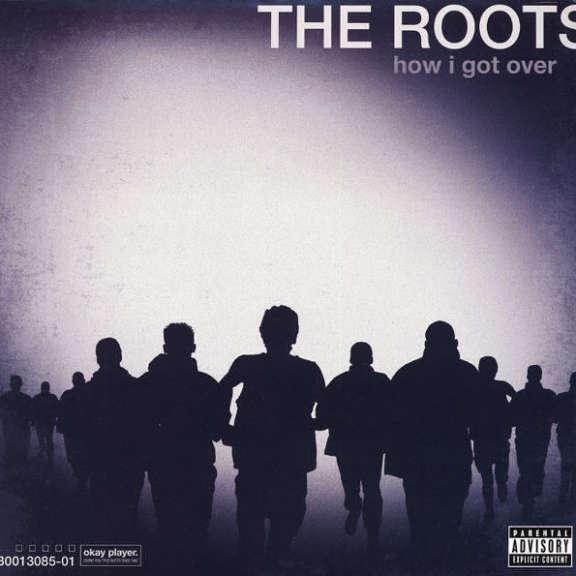 Roots How I Got Over LP 2010