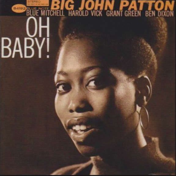Big John Patton Oh Baby! LP 2019