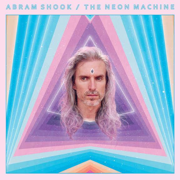 Abram Shook The Neon Machine LP 2019