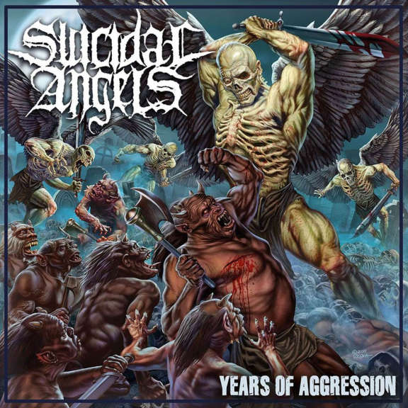 Suicidal Angels Years of Aggression  LP 2019