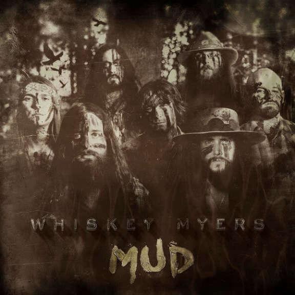 Whiskey Myers Mud LP 2016