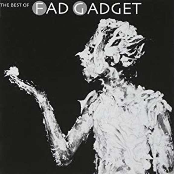 Fad Gadget The Best Of Fad Gadget LP 2019