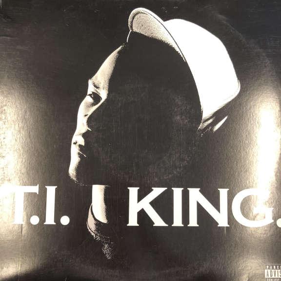 T.I. King. LP 2006