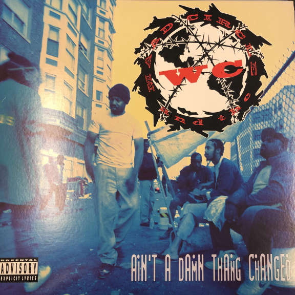 WC And The Maad Circle Ain't A Damn Thang Changed LP 1991