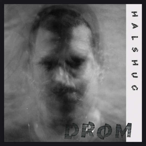 Halshug Drom LP 2019