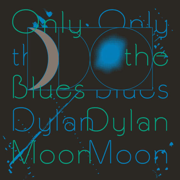 Dylan Moon Only The Blues LP 2019