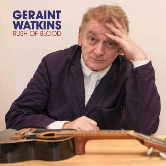 Geraint Watkins Rush of Blood LP 2019