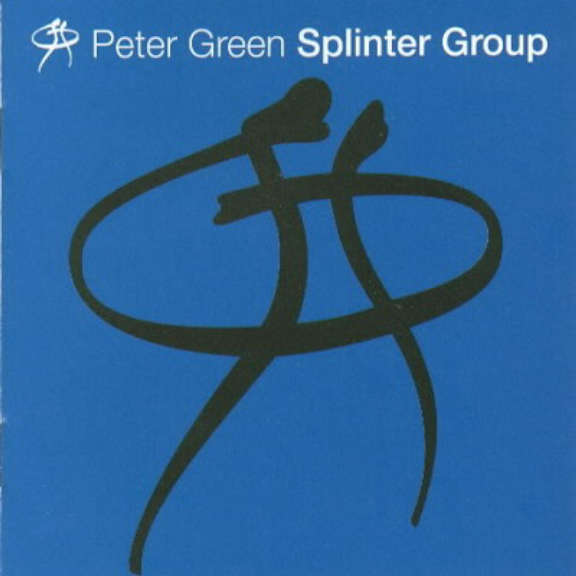 Peter Green  Splinter Group LP 2019