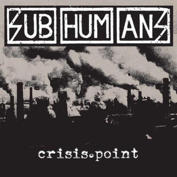 Subhumans Crisis Point LP 2019