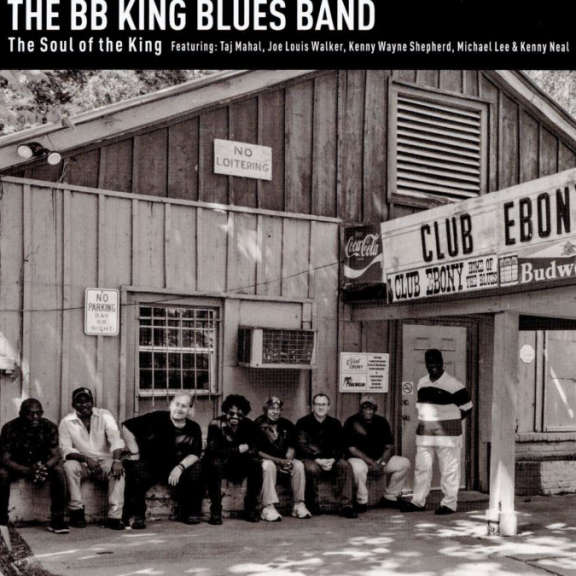 B.B. King Blues Band Soul of the King LP 2019