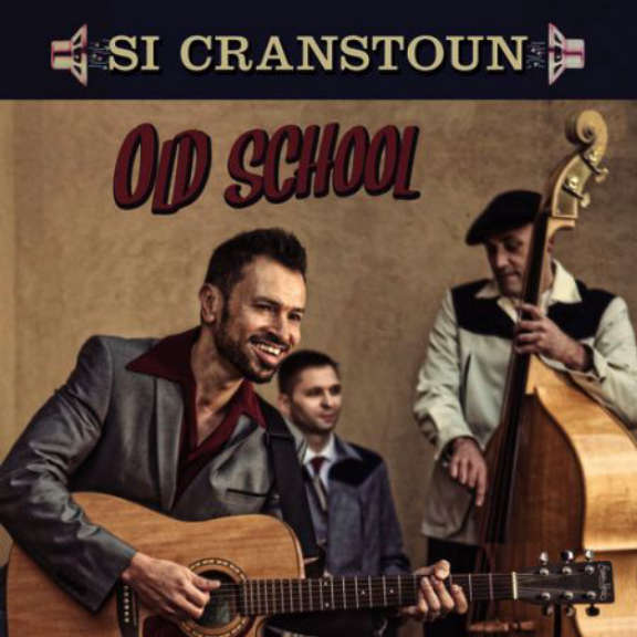 Si Cranstoun Old School LP 2016