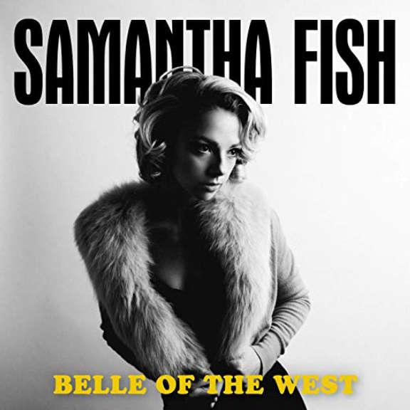 Samantha Fish Belle of the West LP 2018