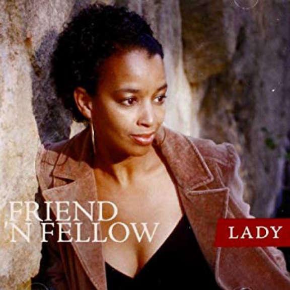 Friend 'n Fellow Lady LP 2014