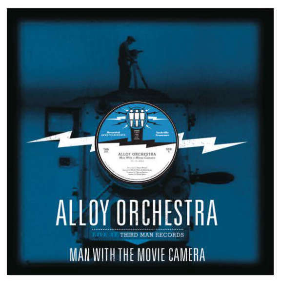 Alloy Orchestra Man With the Movie Camera Live at Third Man Records LP 2014