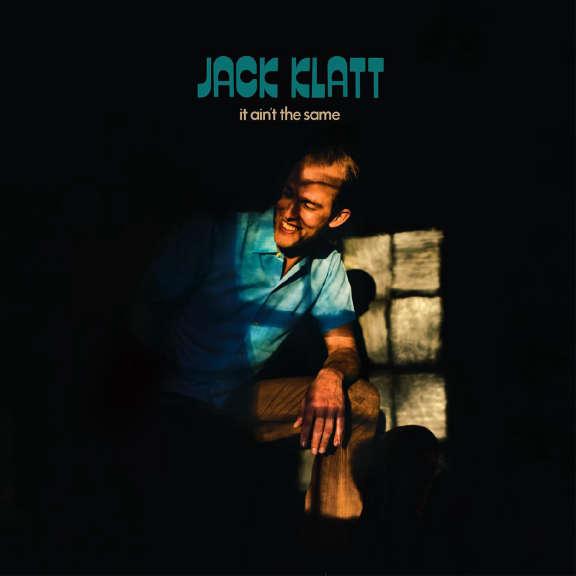Jack Klatt Ain't the Same LP 2019