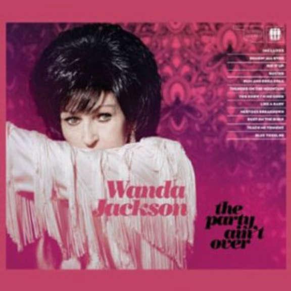 Wanda Jackson The Party Ain't Over LP 2016